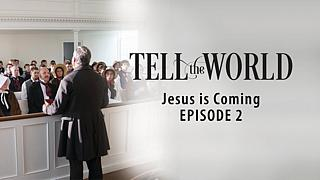 Jesus kommer - Tell the World (2)